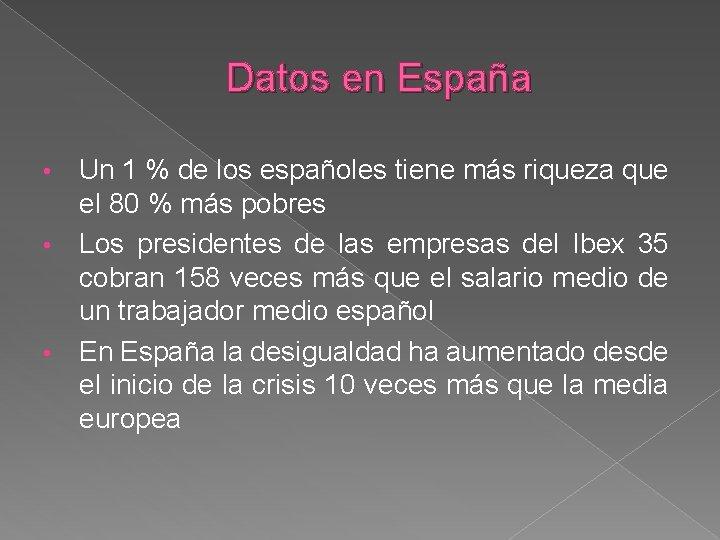 Datos en España Un 1 % de los españoles tiene más riqueza que el