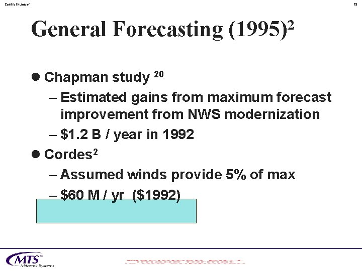 Control. Number 18 General Forecasting (1995)2 l Chapman study 20 – Estimated gains from