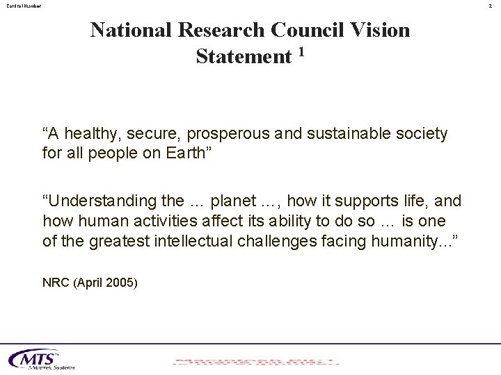 """Control. Number 2 National Research Council Vision Statement 1 """"A healthy, secure, prosperous and"""