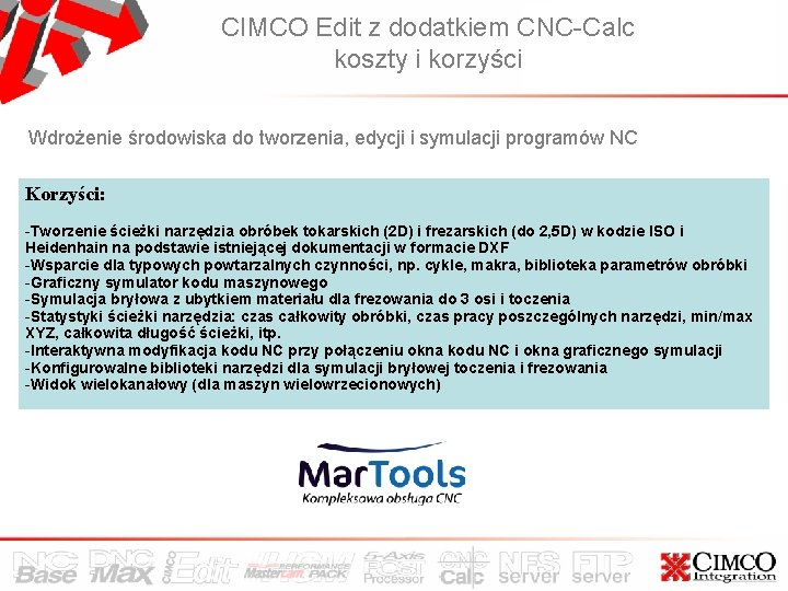 CIMCO Edit z dodatkiem CNC-Calc koszty i korzyści Wdrożenie środowiska do tworzenia, edycji i