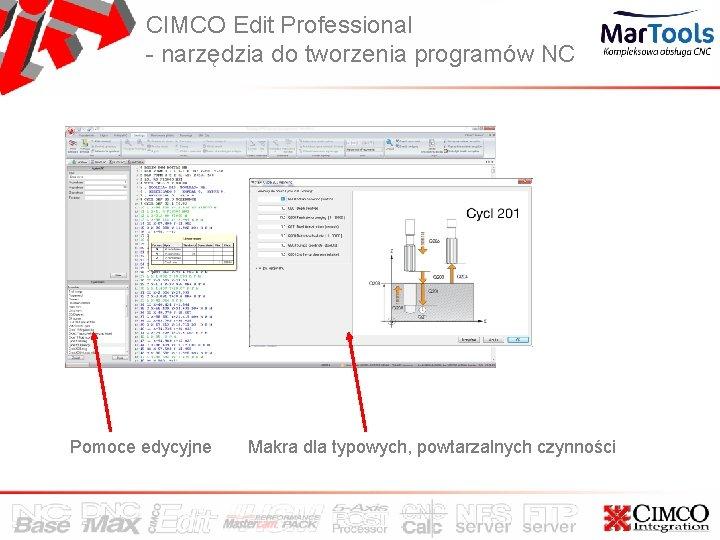 CIMCO Edit Professional - narzędzia do tworzenia programów NC Pomoce edycyjne Makra dla typowych,