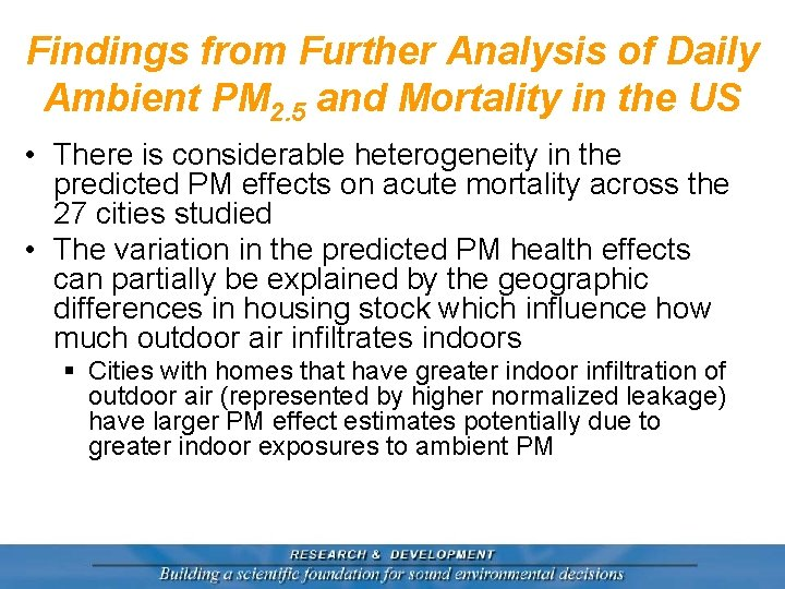 Findings from Further Analysis of Daily Ambient PM 2. 5 and Mortality in the