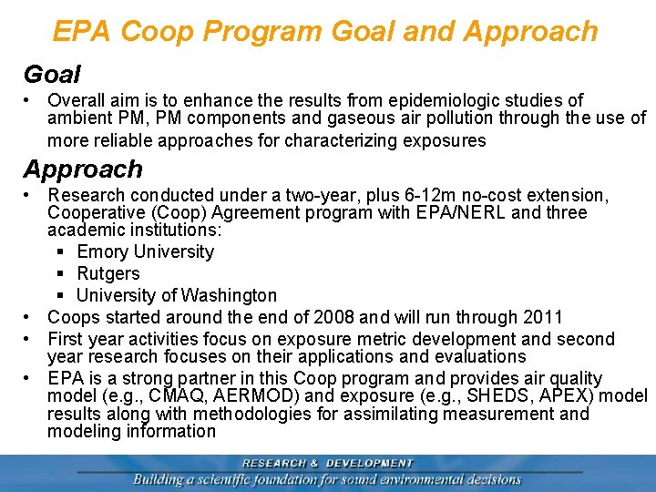 EPA Coop Program Goal and Approach Goal • Overall aim is to enhance the