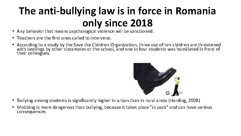 The anti-bullying law is in force in Romania only since 2018 • Any behavior