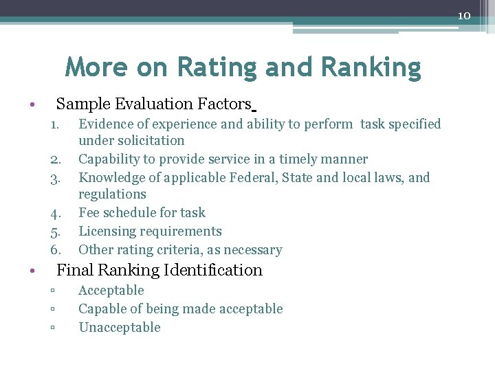 10 More on Rating and Ranking • Sample Evaluation Factors 1. 2. 3. 4.