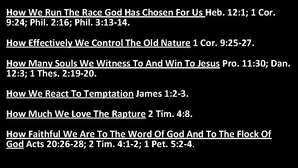 How We Run The Race God Has Chosen For Us Heb. 12: 1; 1
