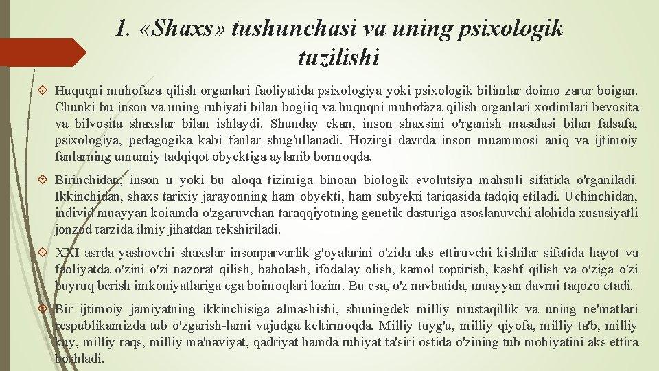 1. «Shaxs» tushunchasi va uning psixologik tuzilishi Huquqni muhofaza qilish organlari faoliyatida psixologiya yoki