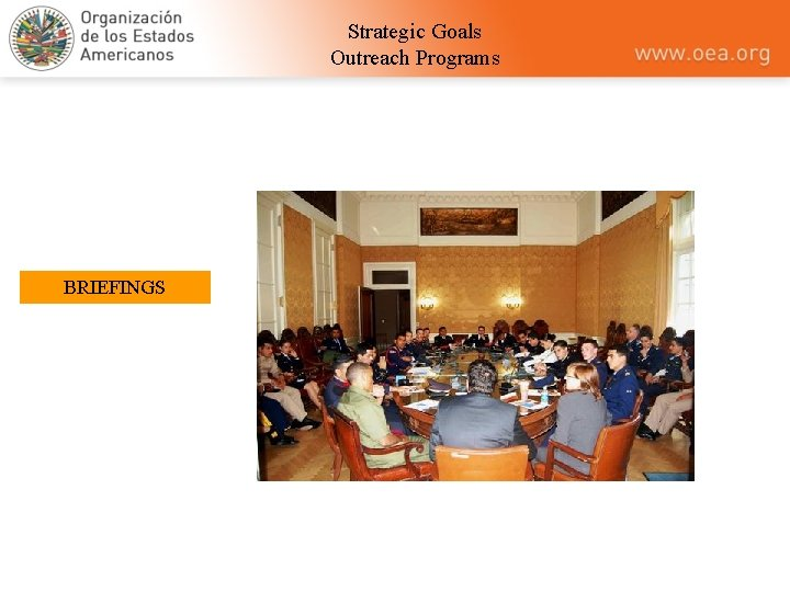 Strategic Goals Outreach Programs BRIEFINGS
