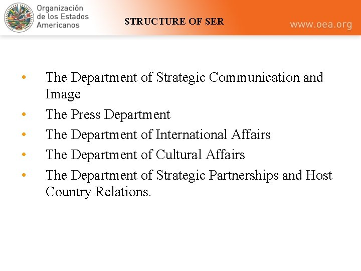 STRUCTURE OF SER • • • The Department of Strategic Communication and Image The