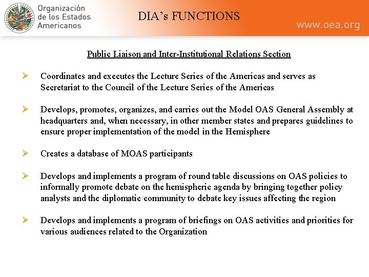 DIA's FUNCTIONS Public Liaison and Inter-Institutional Relations Section Ø Coordinates and executes the Lecture