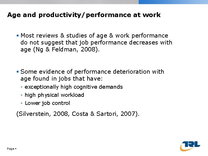 Age and productivity/performance at work Most reviews & studies of age & work performance