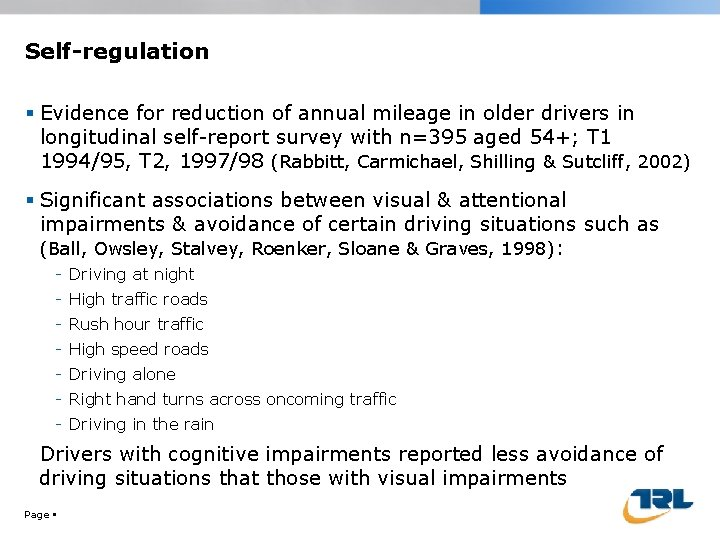 Self-regulation Evidence for reduction of annual mileage in older drivers in longitudinal self-report survey