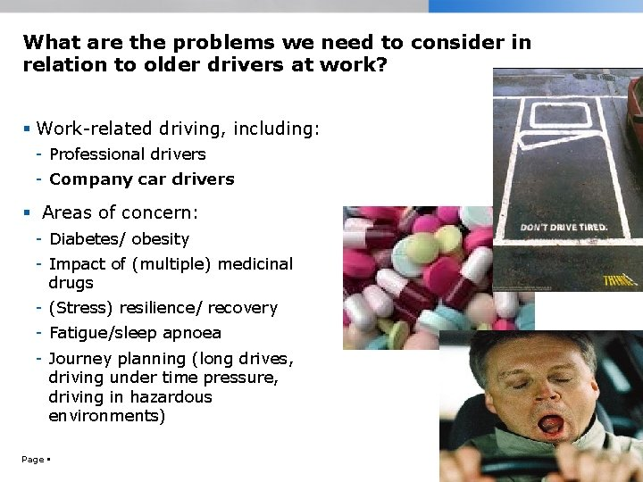 What are the problems we need to consider in relation to older drivers at