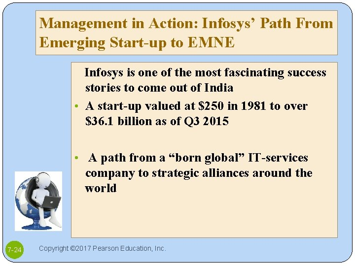 Management in Action: Infosys' Path From Emerging Start-up to EMNE Infosys is one of