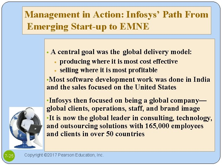 Management in Action: Infosys' Path From Emerging Start-up to EMNE • A central goal