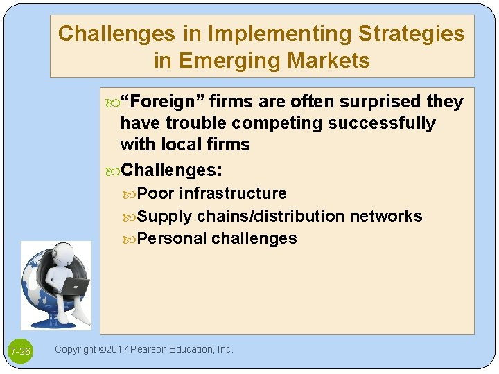 """Challenges in Implementing Strategies in Emerging Markets """"Foreign"""" firms are often surprised they have"""