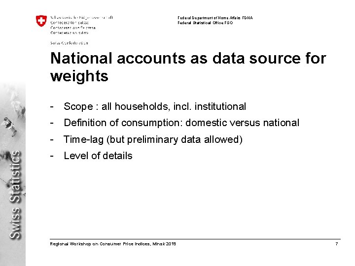 Federal Department of Home Affairs FDHA Federal Statistical Office FSO National accounts as data