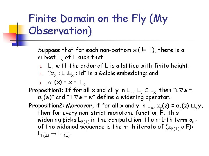 Finite Domain on the Fly (My Observation) Suppose that for each non-bottom x (