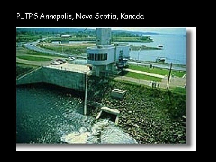 PLTPS Annapolis, Nova Scotia, Kanada