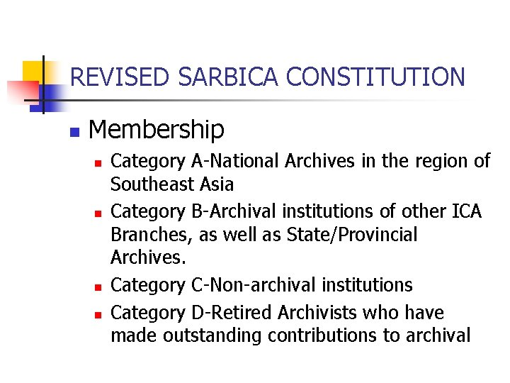 REVISED SARBICA CONSTITUTION n Membership n n Category A-National Archives in the region of