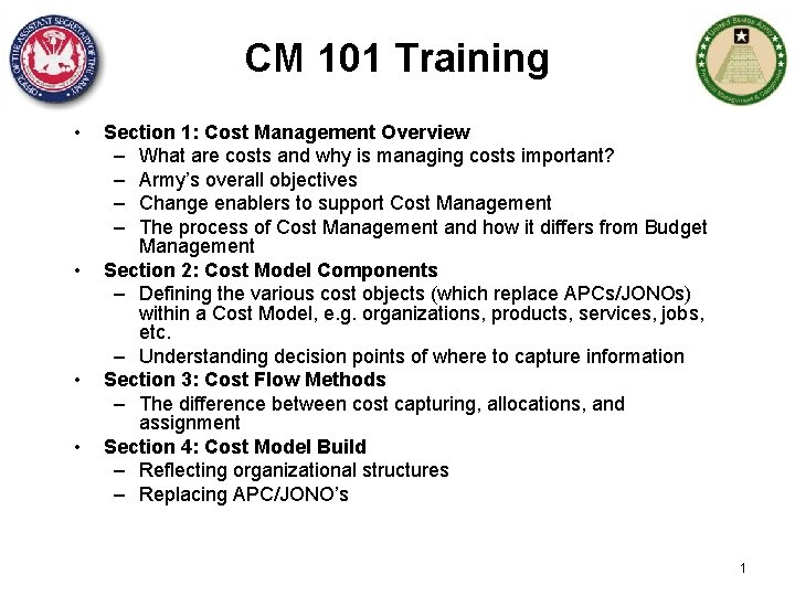 CM 101 Training • • Section 1: Cost Management Overview – What are costs