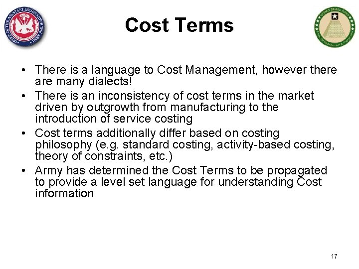 Cost Terms • There is a language to Cost Management, however there are many