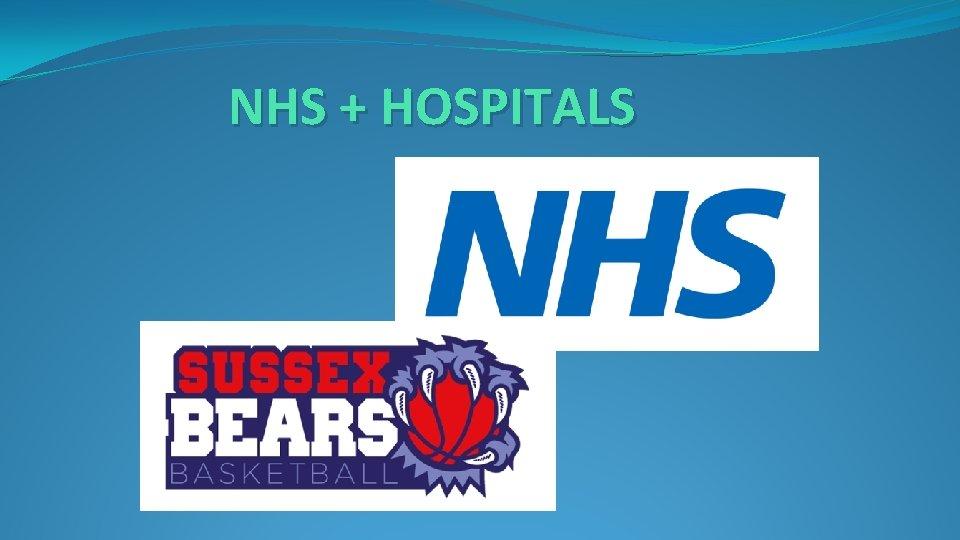 NHS + HOSPITALS