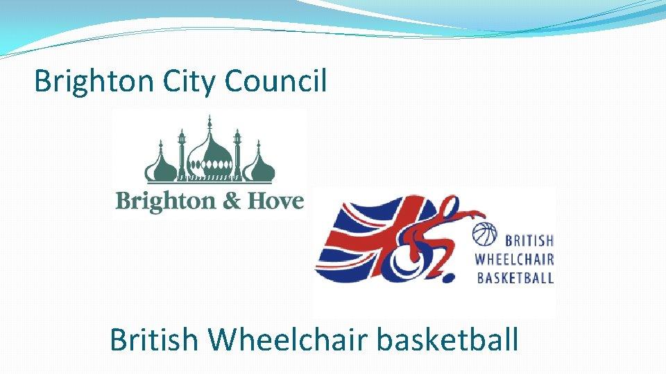 Brighton City Council British Wheelchair basketball