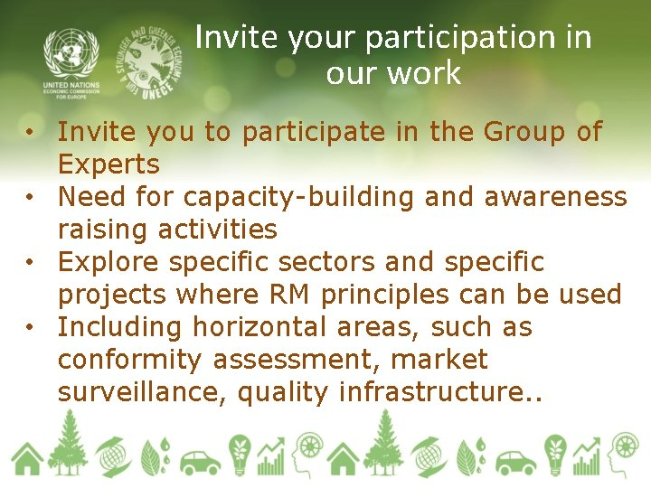 Invite your participation in our work • Invite you to participate in the Group