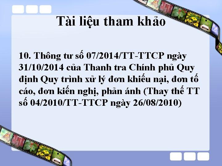 Tài liệu tham khảo 10. Thông tư số 07/2014/TT-TTCP ngày 31/10/2014 của Thanh tra