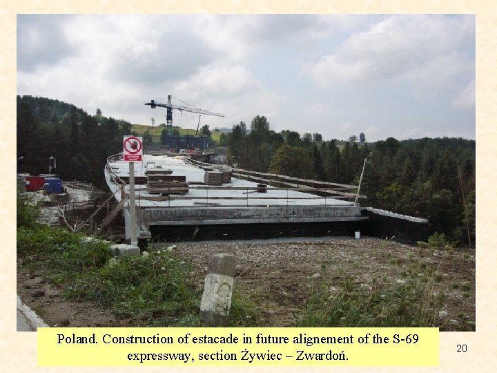 Poland. Construction of estacade in future alignement of the S-69 expressway, section Żywiec –