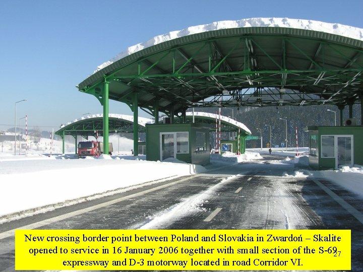 New crossing border point between Poland Slovakia in Zwardoń – Skalite opened to service