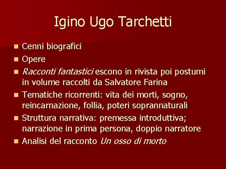Igino Ugo Tarchetti Cenni biografici n Opere n n n Racconti fantastici escono in