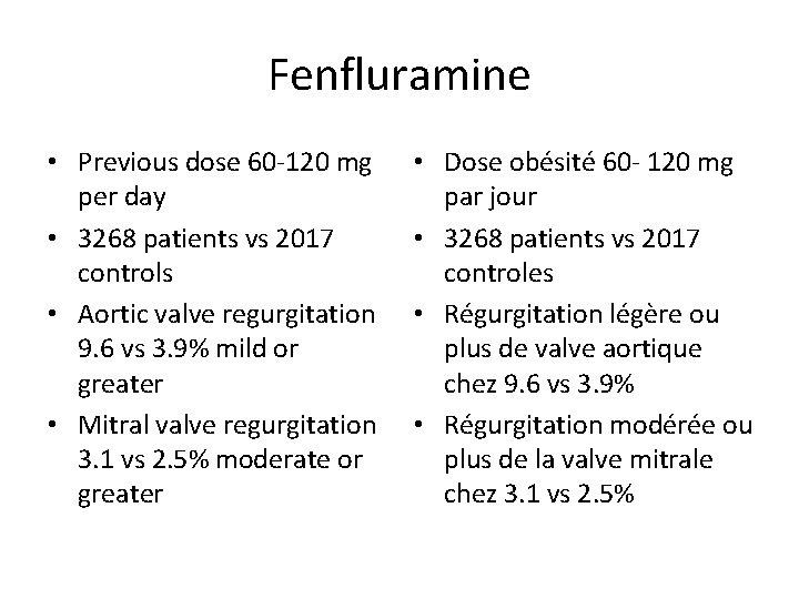 Fenfluramine • Previous dose 60 -120 mg per day • 3268 patients vs 2017