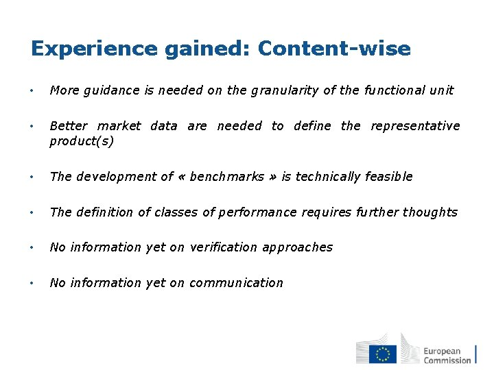 Experience gained: Content-wise • More guidance is needed on the granularity of the functional