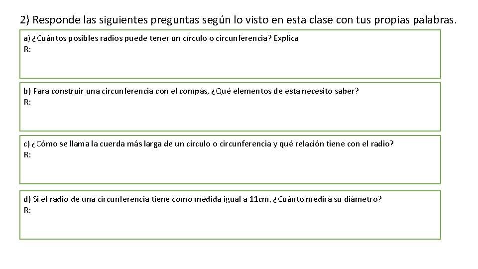 2) Responde las siguientes preguntas según lo visto en esta clase con tus propias