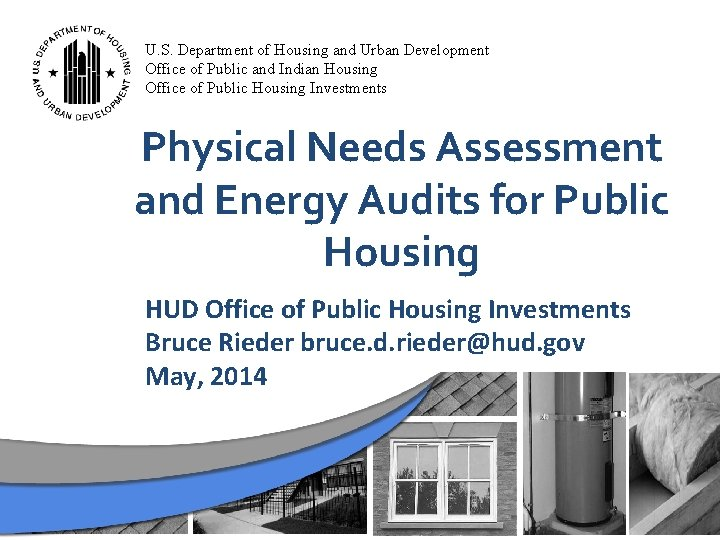 U. S. Department of Housing and Urban Development Office of Public and Indian Housing