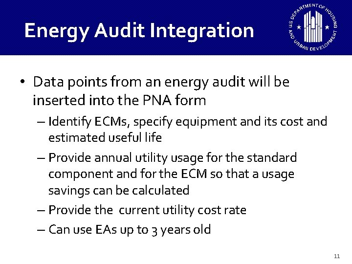 Energy Audit Integration • Data points from an energy audit will be inserted into