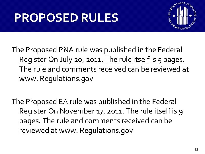 PROPOSED RULES The Proposed PNA rule was published in the Federal Register On July