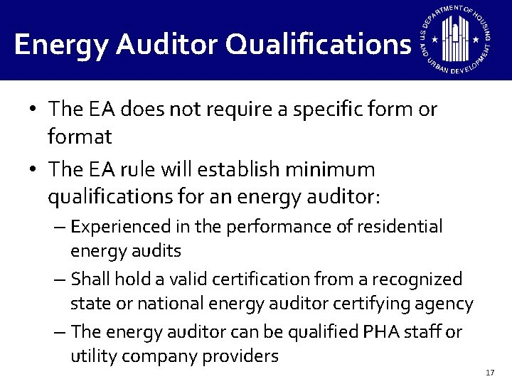 Energy Auditor Qualifications • The EA does not require a specific form or format