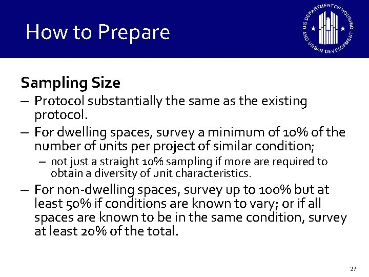 How to Prepare Sampling Size – Protocol substantially the same as the existing protocol.