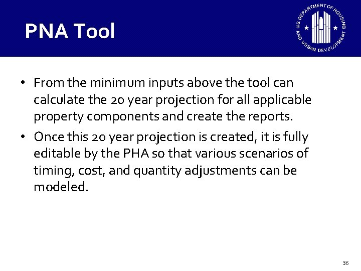 PNA Tool • From the minimum inputs above the tool can calculate the 20