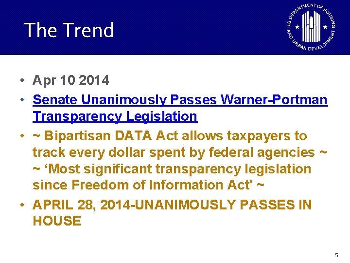 The Trend • Apr 10 2014 • Senate Unanimously Passes Warner-Portman Transparency Legislation •