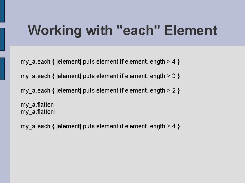 """Working with """"each"""" Element my_a. each { 