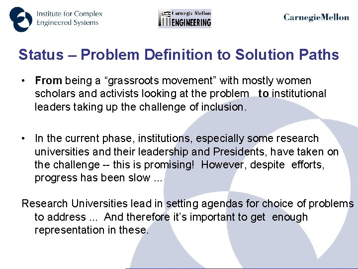 "Status – Problem Definition to Solution Paths • From being a ""grassroots movement"" with"
