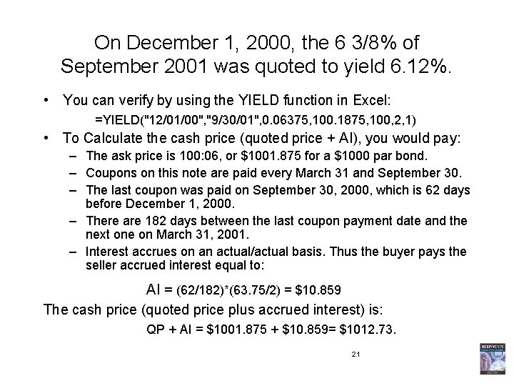 On December 1, 2000, the 6 3/8% of September 2001 was quoted to yield