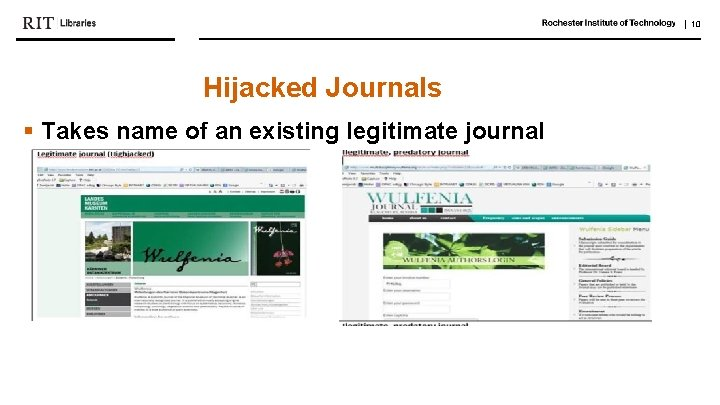   10 Hijacked Journals § Takes name of an existing legitimate journal