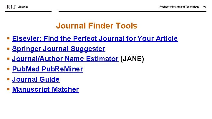   22 Journal Finder Tools § Elsevier: Find the Perfect Journal for Your Article