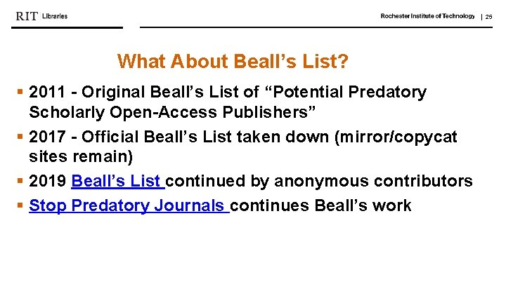 """  25 What About Beall's List? § 2011 - Original Beall's List of """"Potential"""