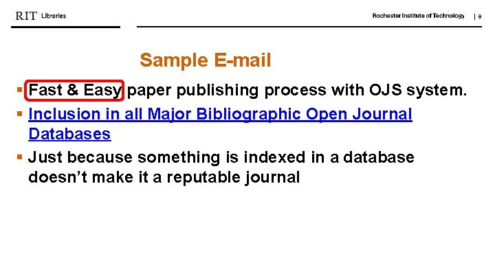   9 Sample E-mail § Fast & Easy paper publishing process with OJS system.
